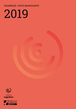 L'Institut Cognition vous présente son Yearbook 2019 illustrant quelques faits marquants de son activité scientifique en 2019.